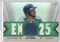 Eric Hosmer /18