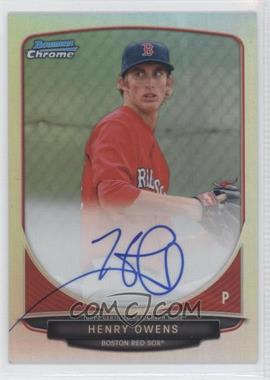 2013 Bowman - Chrome Prospects Autographs - Refractor #BCA-HO - Henry Owens /500