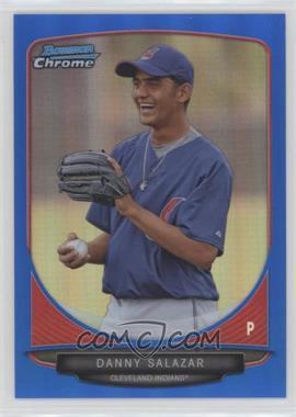 2013 Bowman - Prospects Chrome - Blue Refractor #BCP6 - Danny Salazar /250