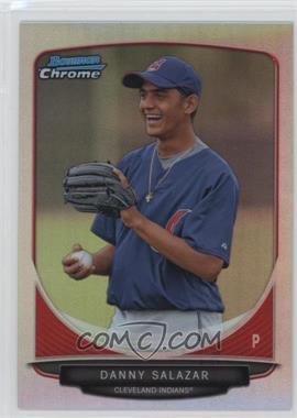 2013 Bowman - Prospects Chrome - Refractor #BCP6 - Danny Salazar /500