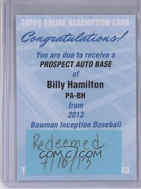 2013 Bowman Inception - Prospect Autographs #PA-BH - Billy Hamilton [REDEMPTIONBeingRedeemed]
