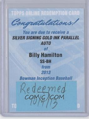 2013 Bowman Inception - Silver Signings Autographs - Gold Ink [Autographed] #SS-BH - Billy Hamilton /5 [REDEMPTIONBeingRedeemed]