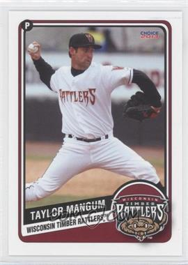 2013 Choice Wisconsin Timber Rattlers - [Base] #15 - Taylor Mangum