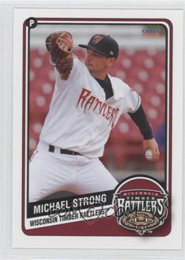 2013 Choice Wisconsin Timber Rattlers - [Base] #22 - Michael Strong