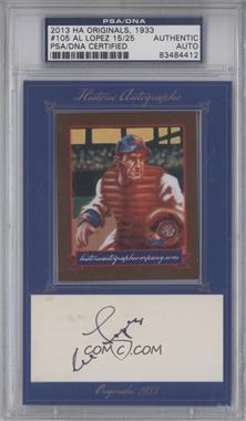 2013 Historic Autographs Originals, 1933 - [Base] - Framed Cut Autographs [Autographed] #105 - Al Lopez /25 [PSA/DNACertifiedAuto]