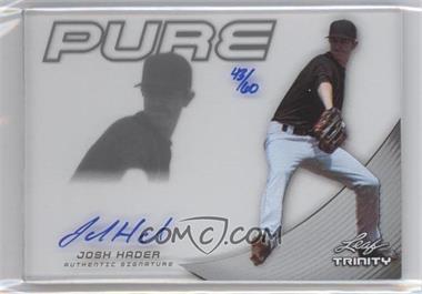 2013 Leaf Trinity - Pure Autographs - Silver #P-JH1 - Josh Hader /60