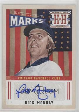 2013 Panini Hometown Heroes - Left Their Marks #LMRM - Rick Monday
