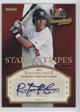 2013 Panini USA Baseball Champions - Stars & Stripes Signatures #REF - Robert Refsnyder /700