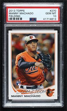 2013 Topps - [Base] #270.1 - Manny Machado (Orange Uniform) [PSA10GEMMT]