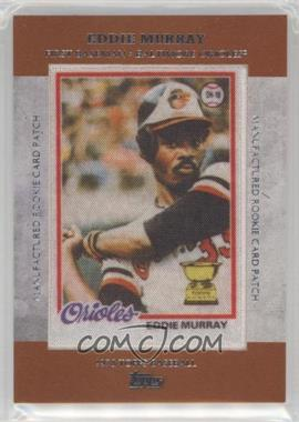2013 Topps - Manufactured Rookie Card Patch #RCP-10 - Eddie Murray