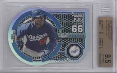 2013 Topps Chrome - Dynamic Die-Cuts #DY-YP - Yasiel Puig [BGS 9.5 GEM MINT]
