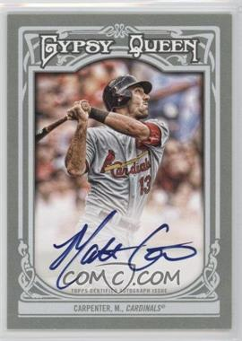 2013 Topps Gypsy Queen - Autographs - [Autographed] #GQA-MCA - Matt Carpenter