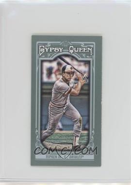 2013 Topps Gypsy Queen - [Base] - Mini #120.1 - Cal Ripken Jr.