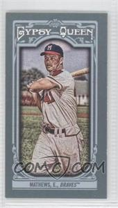2013 Topps Gypsy Queen - [Base] - Mini #258.2 - Eddie Mathews