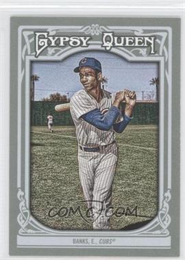 2013 Topps Gypsy Queen - [Base] #200 - Ernie Banks