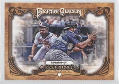 2013 Topps Gypsy Queen - Collisions at the Plate #CP-WR - Wilin Rosario