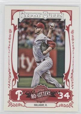 2013 Topps Gypsy Queen - No-Hitters #NH-RH - Roy Halladay