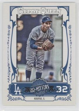 2013 Topps Gypsy Queen - No-Hitters #NH-SK - Sandy Koufax