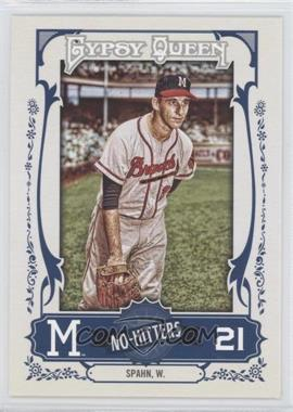 2013 Topps Gypsy Queen - No-Hitters #NH-WS - Warren Spahn