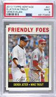 Friendly Foes (Derek Jeter, Mike Trout) [PSA 9 MINT]