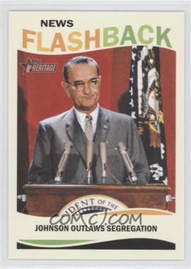 2013 Topps Heritage - News Flashback #NF-CRA - Lyndon B. Johnson