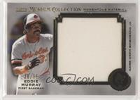 Eddie Murray #/35