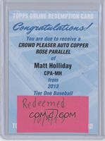 Matt Holliday /25 [REDEMPTION Being Redeemed]