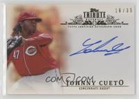 Johnny Cueto #/35
