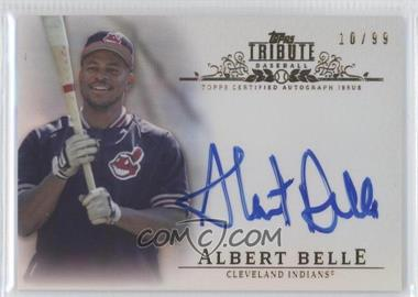 2013 Topps Tribute - Certified Autograph Issue - [Autographed] #TA-AB2 - Albert Belle /99