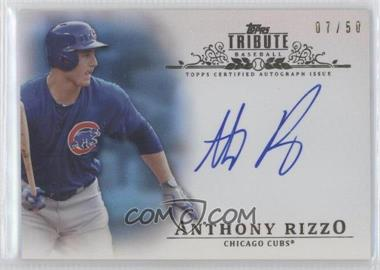 2013 Topps Tribute - Certified Autograph Issue - Blue [Autographed] #TA-AR - Anthony Rizzo /50