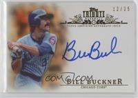 Bill Buckner /25