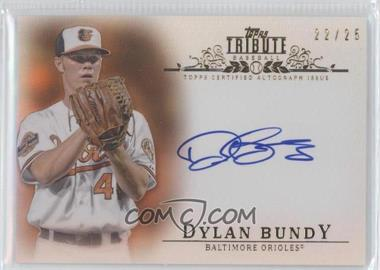 2013 Topps Tribute - Certified Autograph Issue - Orange [Autographed] #TA-DB2 - Dylan Bundy /25