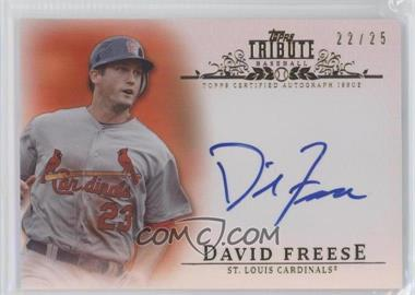 2013 Topps Tribute - Certified Autograph Issue - Orange [Autographed] #TA-DF - David Freese /25