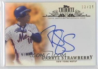 2013 Topps Tribute - Certified Autograph Issue - Orange [Autographed] #TA-DST - Darryl Strawberry /25