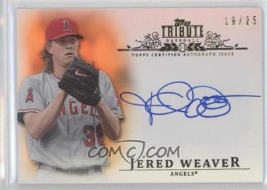 2013 Topps Tribute - Certified Autograph Issue - Orange [Autographed] #TA-JW - Jered Weaver /25