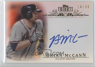 2013 Topps Tribute - Certified Autograph Issue - Sepia [Autographed] #TA-BM - Brian McCann /35