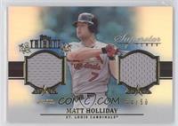 Matt Holliday /50