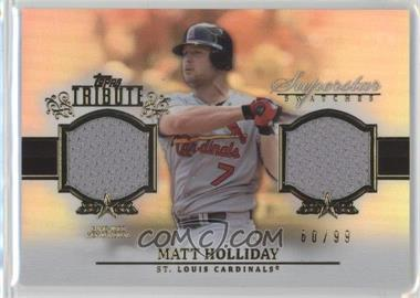 2013 Topps Tribute - Superstar Swatches Relics #SS-MH - Matt Holliday /99
