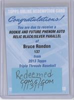 Bruce Rondon /25 [REDEMPTION Being Redeemed]