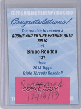 2013 Topps Triple Threads - Rookie and Future Phenom Autographed Relics #137 - Bruce Rondon /99 [REDEMPTION Being Redeemed]