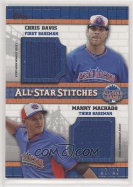2013 Topps Update Series - All-Star Stitches - Dual #ASD-DM - Chris Davis, Manny Machado /25 [Noted]
