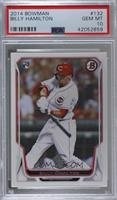 Billy Hamilton [PSA 10 GEM MT]
