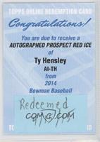 Ty Hensley /25 [Being Redeemed]