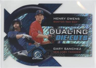 2014 Bowman Chrome - Dual-Ing Die Cuts - Shimmer Refractor #DDC-OS - Henry Owens, Gary Sanchez /50
