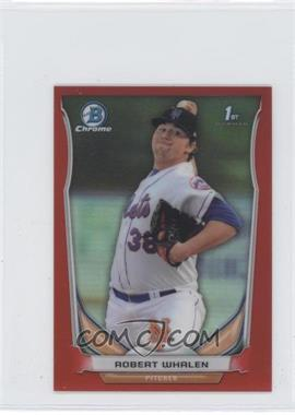 2014 Bowman Chrome Minis - [Base] - Red Refractor #14 - Robert Whalen /5