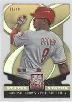 Domonic Brown /49