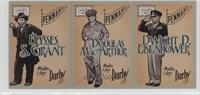 Ulysses S. Grant, Douglas MacArthur, Dwight D. Eisenhower