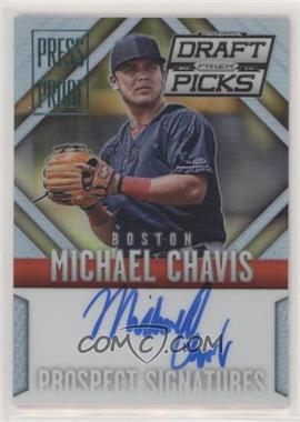 2014 Panini Prizm Perennial Draft Picks - Prospect Signatures Prizms - Press Proof #26 - Michael Chavis /199