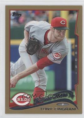 2014 Topps - [Base] - Gold #581 - Tony Cingrani /2014