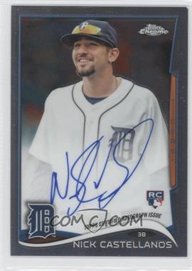 2014 Topps Chrome - Rookie Autographs #4 - Nick Castellanos